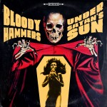 "Bloody Hammers ""Under Satan's Sun"""