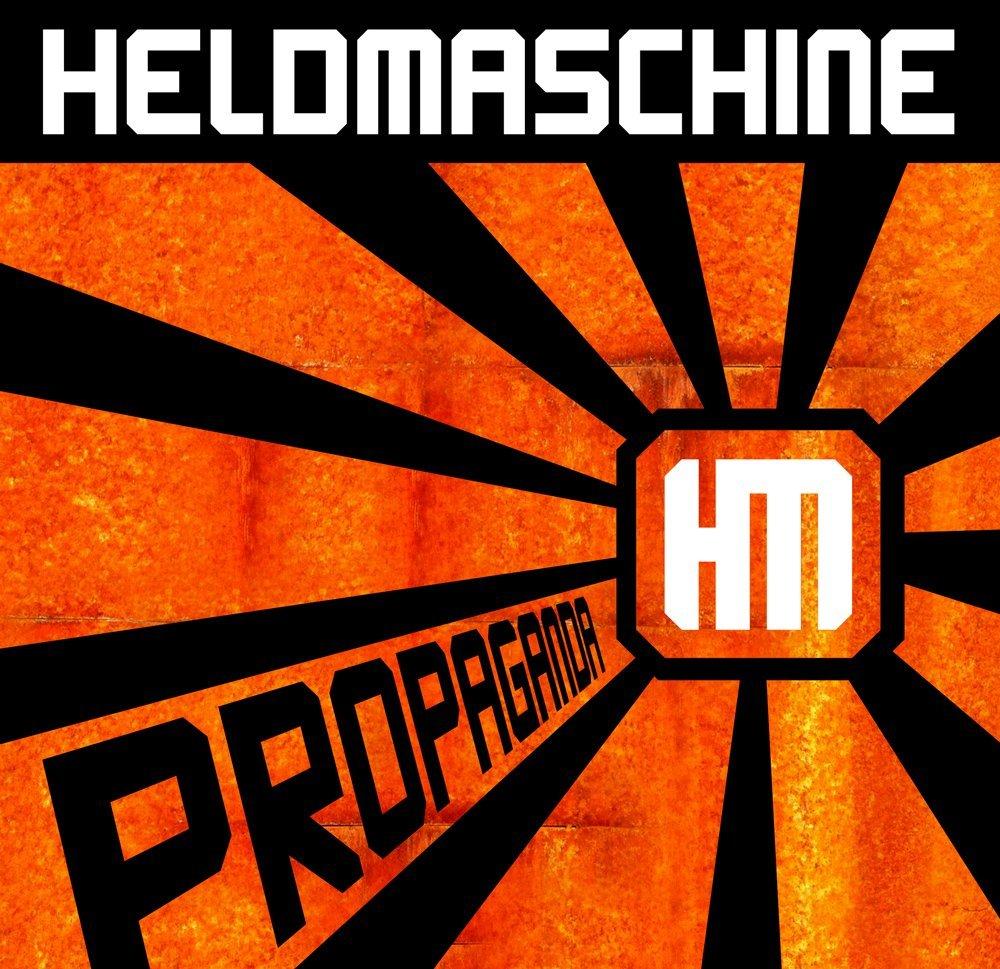"""Heldmaschine """"Propaganda"""""""