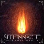 """""""Gaslichtromantik"""": Neues Album von Seelennacht ab sofort vorbestellbar"""