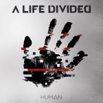 "A Life Divided ""Human"""