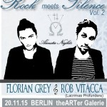 Rock meets Silence – Florian Grey & Rob Vitacca live!