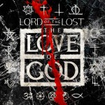 "Lord Of The Lost: Neuer Videoclip zu ""The Love Of God"""