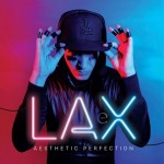 "Aesthetic Perfection mit neuer Single ""LAX"" & neuem Video!"