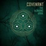 """Mit """"The Blinding Dark"""" widmen sich Covenant dunklen Zeiten"""