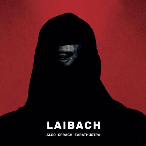 """""""Also Sprach Zarathustra"""": Neues Werk von Laibach!"""